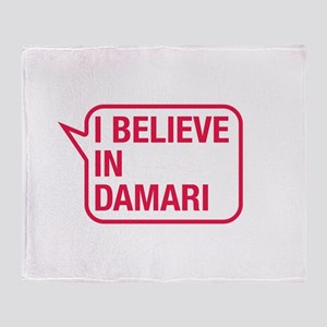 I Believe In Damari Throw Blanket
